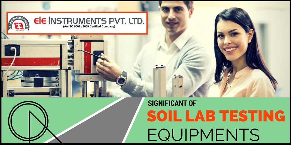 Significance Of Soil Lab Testing Equipments